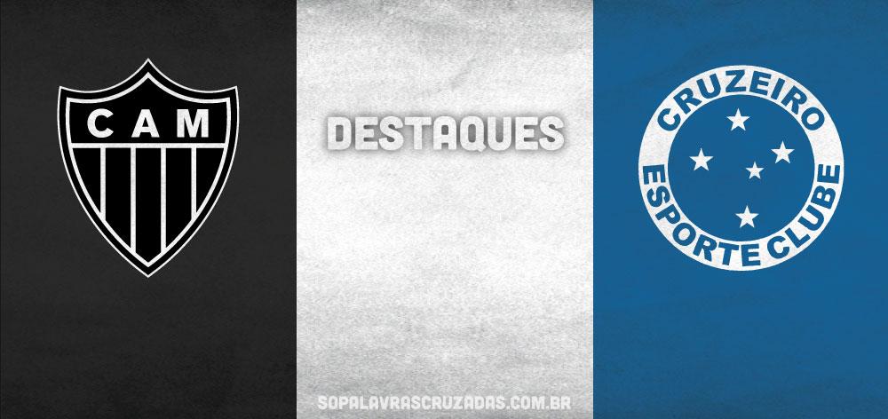 Palavras Cruzadas - Atlético x Cruzeiro - Destaques